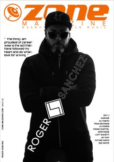 In our feature interviews in this issue we talk to cover legend ROGER SANCHEZ. Jay Kay, Music Magazines, House Music, What Is Love, Dance Music, Self, Ballroom Dance Music