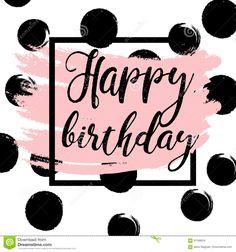 Black Ink, Gold Glitter Happy Birthday Stock Illustration - Illustration of handwritten, golden: 97168534 Happy Birthday Wishes For Her, Birthday Images For Her, Happy Birthday Black, Birthday Blessings, Happy Birthday Pictures, Happy Birthday Sister, Happy Birthday Messages, Happy Birthday Quotes, Happy Birthday Greetings