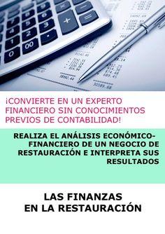 LAS FINANZAS EN LA RESTAURACIÓN. FINANZAS PARA NO FINANCIEROS - ONLINE Sem Internet, Financial Accounting, Financial Statement, Internal Audit