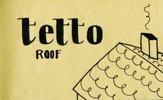 Learning Italian Language ~  Tetto (Roof) IFHN