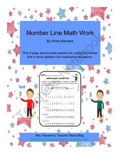Number Line Math Work from Mrs. Navarres Shop on TeachersNotebook.com (10 pages)  - Number Line addition and subtraction.