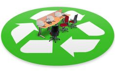 Why Recycling Might Be the Best Option When Updating Your Old Office Furniture | Ways2GoGreenBlog.com