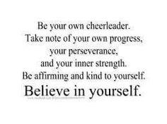Believe in you! !