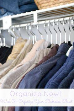 Organize Now! Week 3: Organize Your Bedroom Closet
