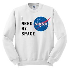 I Need My Space Nasa Meatball Space Shirt Women's by MelonKiss Sweater Shirt, Pullover Sweaters, Crew Neck Shirt, Meatball, Nasa, Graphic Sweatshirt, Clothes For Women, Sweatshirts, White Shirts