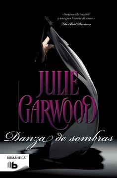 Resena Danza De Sombras Julie Garwood Danza Novelas Romanticas Libros Romanticos Gratis
