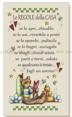 If you open it.close it If you use it. If you make a mistake, apologize. If leaving or returning, greet. If someone is sad, make him smile Casa Hipster, Autogenic Training, Italian Quotes, Family Rules, Country Paintings, Italian Language, Italian Grammar, Learning Italian, Child And Child