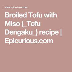tofu with miso tofu dengaku photo by romulo yanes elegant one bite ...