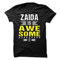 ZAIDA is Awesome - #funny t shirts #printed t shirts. BEST BUY => https://www.sunfrog.com/Names/ZAIDA-is-Awesome.html?60505
