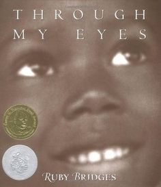 Through My Eyes- A book to use for memoirs. First African American girl in a white-only school.
