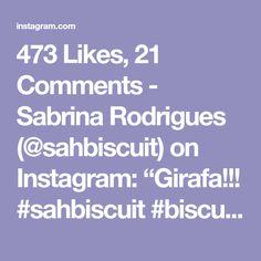 "473 Likes, 21 Comments - Sabrina Rodrigues (@sahbiscuit) on Instagram: ""Girafa!!! #sahbiscuit #biscuit #porcelanafria #coldporcelain #masaflexible #pastadisale…"""