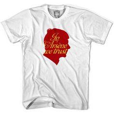 Arsenal In Arsene We Trust T-shirt