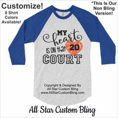 My Heart Is On That Court Basketball Raglan Shirt, Custom Basketball Shirt, Basketball Mom Shirt, Mom Basketball Shirt, Basketball Raglan by AllStarCustomBling on Etsy