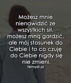 TeMysli.pl - Inspirujące myśli, cytaty, demotywatory, teksty, ekartki, sentencje Writing Prompts, Sentences, Quotations, Texts, Poems, Sad, Mindfulness, Wisdom, Thoughts