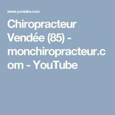 Chiropracteur Vendée (85)  - monchiropracteur.com - YouTube