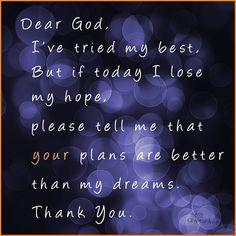 Dear GOD, I've Tried My Best