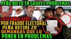 ¡Escandalazo! Peña Nieto y Del Mazo recibes 20 DEMANDAS por Fraude (Juni...