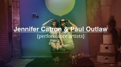 http://www.halfcuttea.com  Jennifer Catron and Paul Outlaw are two southern artists who live in Brooklyn, NY and are changing the way the world looks at performance art.