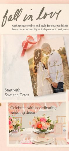Save the Dates, Invitations, Decor and more...
