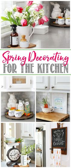 Simple decorations for the kitchen.  Easy ways to add some spring decor to your home!