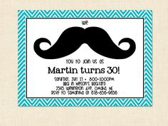 Mustache birthday Invitation adult moustache teal blue Printable 30th 40th 50th teen girl