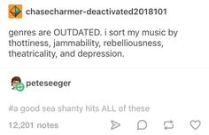 i love sea shanties theyre the mariner's revenge song is a really good one btw in case anyone hears me screeching into the void here Funny Shit, The Funny, Hilarious, Funny Stuff, Funny Tumblr Posts, My Tumblr, Funny Quotes, Funny Memes, Jokes