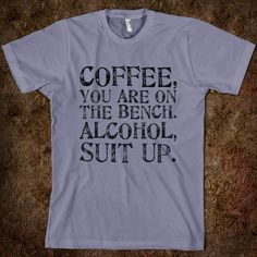 COFFEE-ALCOHOL - Life - Skreened T-shirts, Organic Shirts, Hoodies, Kids Tees, Baby One-Pieces and Tote Bags Custom T-Shirts, Organic Shirts, Hoodies, Novelty Gifts, Kids Apparel, Baby One-Pieces | Skreened - Ethical Custom Apparel