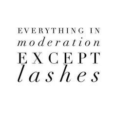 Should say including lashes! So many woman go overboard, especially with volume lash extensions or strip lashes and they end up looking cheap and trashy. Longer Eyelashes, Long Lashes, False Eyelashes, Fake Lashes, Permanent Eyelashes, Applying False Lashes, Applying Eye Makeup, Rodan Fields Lash Boost, Rodan And Fields