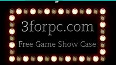 3forpc com Free Game Show Case