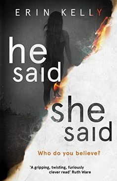 He Said/She Said by Erin Kelly https://www.amazon.co.uk/dp/B01EG86348/ref=cm_sw_r_pi_dp_x_TEEJybXEM8D7C