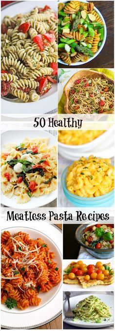 50 Healthy Meatless Pasta Recipes @jeanetteshealth