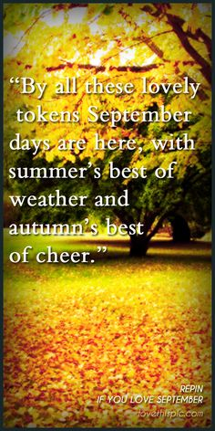 September Quotes Quote Autumn Fall Leaf Pinterest Pinterest Quotes September
