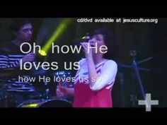 who sings how he loves us
