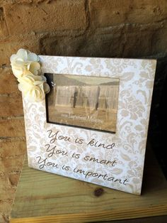 """White Floral Picture Frame with You is Kind quote from 'The Help"""" by ImpressionsByMisty, $35.00"""
