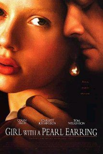 Girl with a Pearl Earring (2003) Poster You will love this film, Colin and Scarlet are outstading.