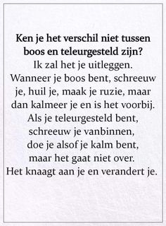 Heart Quotes, Sad Quotes, Words Quotes, Love Quotes, Inspirational Quotes, Sayings, Mantra, Fighter Quotes, Dutch Quotes