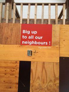 Big up big up! #london #southwark #southeastlondon #respect #neighbors #residents #signs #nice #random #pigeontalks