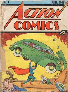 Action Comics No 1 - the first appearance of Superman, the world's super hero. This is the most valuable comic. First Superman Comic, Superman Action Comics, Superman 1, Superman Nursery, Superman Movies, Superman Family, Old Comic Books, Best Comic Books, Superman Comic