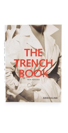 A book about trench coats yes please- will find its way on my coffee table <3