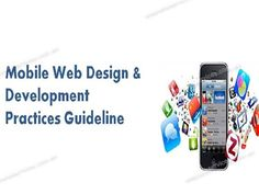 Mobile web design and development practices guidelines Mobile Web Design, Seo Services, Design Development, Online Marketing, Presentation, Social Media, School, Internet Marketing, Social Networks