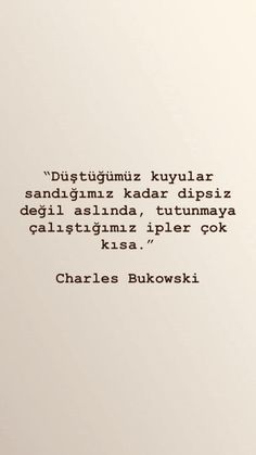 Book Quotes, Words Quotes, Life Quotes, Sayings, Motivation Sentences, Good Sentences, Charles Bukowski, Meaningful Words, Beauty Quotes