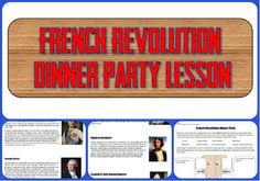 In this lesson, students must seat 8 people from the French Revolution around a dinner table by thinking critically about their lives and interests. They make connections between different figures and explain what each pair at the table will think about and discuss.