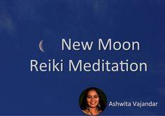 New Moon Reiki Meditation | Ashwita Vjander | Reiki Rays