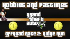 This is  Offroad Race 2: Ridge Run Hobby or Pastime in Grand Theft Auto V that involves Trevor, racing with a Canis Mesa, finishing first with time 1:2.750.