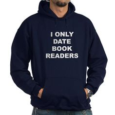 (FRONT) Men's dark color navy blue hoodie with I Only Date Book Readers theme. Bookworms or people that love to read books will only feel comfortable and mentally satisfied if they interact with other bibliophiles. Available in black, navy; small, medium, large, x-large, 2x-large, 3x-large size for only $48.99. Go to the link to purchase the product and to see other options – http://www.cafepress.com/stiodbr