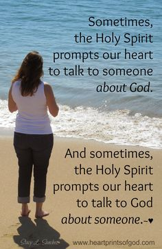 Holy Spirit, sometimes this certain person comes to mind for no reason and I know he needs prayer.