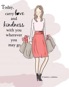 Sprinkle a little love and kindness wherever you go <3 #Love #Kindness