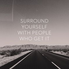 Find your tribe and hold on tight