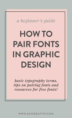 How-to: Font Pairing for Beginners — eight three five