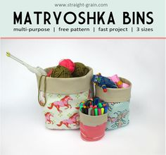 StraightGrain. A blog about sewing: Matryoshka bins: Free patterns